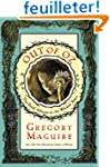 Out of Oz: The Final Volume in the Wi...