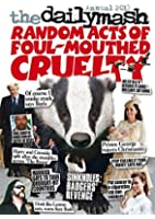 The Daily Mash Annual 2015: Random Acts of Foul-Mouthed Cruelty (Annuals 2015)