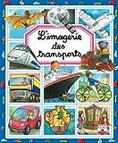 echange, troc Emilie Beaumont, Marie-Renée Guilloret, Collectif - L'imagerie des transports