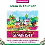Learn in Your Car: Home & Garden, Spanish | Barbara Thuro