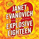 Explosive Eighteen: A Stephanie Plum Novel Audiobook by Janet Evanovich Narrated by Lorelei King