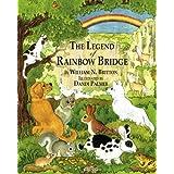 The Legend of Rainbow Bridge ~ William N. Britton