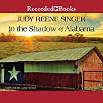 In the Shadow of Alabama | Judy Reene Singer