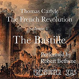The French Revolution, Volume 1 Audiobook