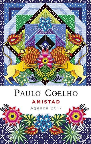 Amistad. Agenda 2017 (Productos Papelería Paulo Coelho)