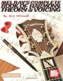 Mel Bays Complete Book Of Harmony, Theory & Voicing