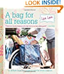 A Bag for All Reasons: 12 all-new bag...