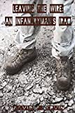 Leaving the Wire: An Infantryman s Iraq
