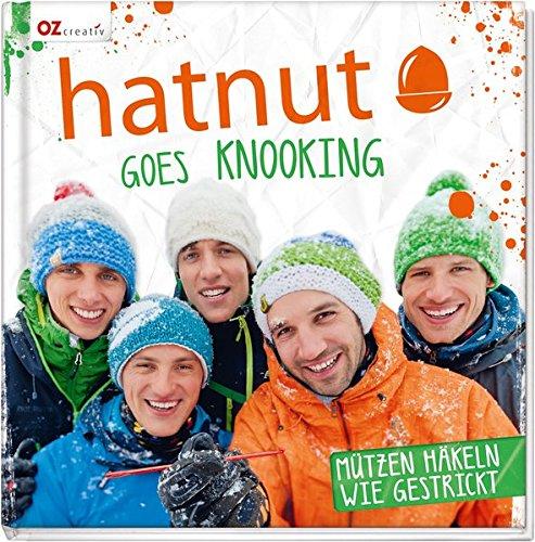 hatnut goes knooking: Mützen häkeln wie gestrickt (Gebundene Ausgabe)