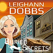 Buried Secrets: Blackmoore Sisters Mystery, Book 4 | Leighann Dobbs