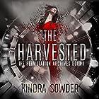 The Harvested: The Permutation Archives, Book 1 Hörbuch von Kindra Sowder Gesprochen von: Angel Clark