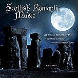 Scotland's Romantic Music (20 Tracks Reflecting the Highland's Magic)