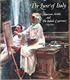 Lure of Italy: American artists and the Italian experience, 1760-1914 (0878463593) by Stebbins, Theodore E