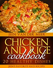 Chicken and Rice Cookbook - 20 Healthy Dishes