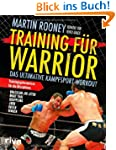 Training f�r Warrior: Das ultimative...
