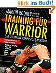 Training f�r Warrior: Das ultimative...