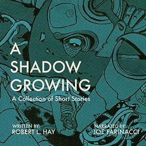 A Shadow Growing Audiobook