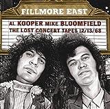 Fillmore East:The Lost Concert Tapes 12/13/68 [Blu-spec CD2] Al Kooper & Mike Bloomfield