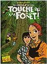Les Aventures de Léo et Léa, Tome 1 : Touche pas à ma forêt ! par Grisseaux