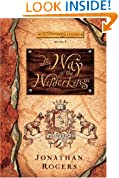 The Way of the Wilderking (The Wilderking Trilogy)