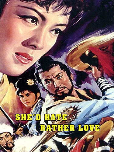 She'd Hate Rather Love on Amazon Prime Instant Video UK