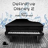 Definitive Disney 2 - Disklavier Compatible Player Piano CD