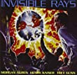 Invisible Rays