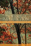 img - for The Wisdom of Imperfection: The Challenge of Individuation in Buddhist Life book / textbook / text book