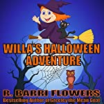 Willa's Halloween Adventure | R. Barri Flowers