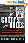 Gotti's Rules: The Story of John Alit...