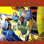 The Vortex Blaster   E. E.