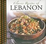 Classic Recipes of Lebanon: Tradition...
