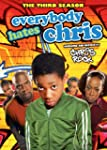 Everybody Hates Chris: The Third Season