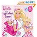 An Egg-cellent Easter! (Barbie) (Pictureback(R))