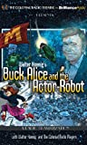 Walter Koenigs Buck Alice and the Actor-Robot
