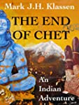 The End of Chet: An Indian Adventure