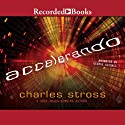 Accelerando Audiobook by Charles Stross Narrated by George Guidall