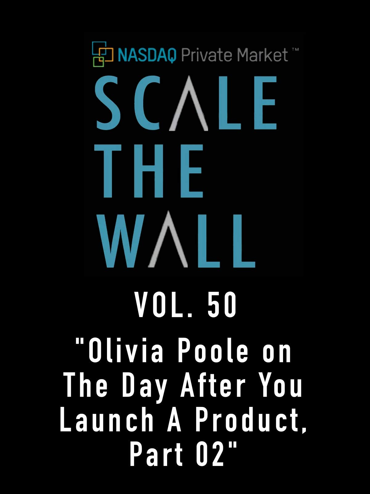 Scale the Wall Vol. 50