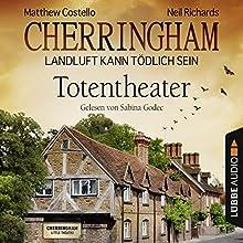 Totentheater(Cherringham - Landluft kann tödlich sein 9) Hörbuch von Matthew Costello, Neil Richards Gesprochen von: Sabina Godec