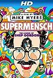 Supermensch: The Legend of Shep Gordon (AIV)