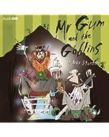 Mr Gum and the Goblins (BBC Audio)