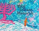 Yitzi and the Giant Menorah