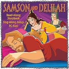 Samson and Delilah | Livre audio Auteur(s) : Darcy Weinbeck Narrateur(s) : David DuChene