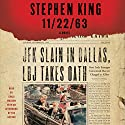 11-22-63: A Novel (       UNABRIDGED) by Stephen King Narrated by Craig Wasson