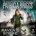 Raven's Strike Audiobook by Patricia Briggs Narrated by Jennifer James Bradshaw
