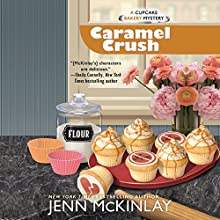 Caramel Crush: Cupcake Bakery Mystery, Book 9 Audiobook by Jenn McKinlay Narrated by Susan Boyce