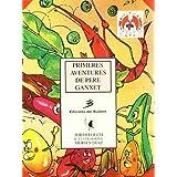Primeres aventures de Pere Ganxet (Els llibres del gat en la lluna)