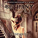 Bethany: A Romantic Encounter of a Witch Audiobook by Irene Vries Narrated by Audrey Lusk