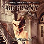 Bethany: A Romantic Encounter of a Witch | Irene Vries