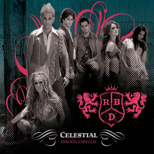 RBD - Celestial (Fan Edition/Edicion Especial) - Zortam Music